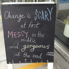 """""""Change is scary ..."""" (Christchurch City Libraries) Tags: chalkboard quotes centrallibrarymanchester"""