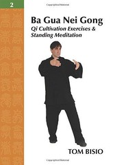 Read Online  Ba Gua Nei Gong Vol. 2: Qi Cultivation Exercises and Standing Meditation For Kindle (rugnuholma ebook) Tags: read online gua