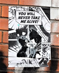 you will never take me alive! (LozHudson) Tags: manchester northernquarter fujifilmx100s fuji fujifilm x100s poster pasteup street streetart