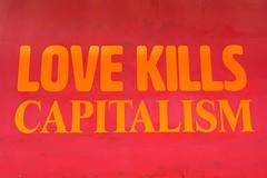 Love Kills Capitalism (Transaxle (alias Toprope)) Tags: münchen munich monaco monacodibavaria bavaria bayern mónaco mónacodibaviera baviera osurfistadeespumaquefazsurfe monacodiabavária bavária abavária monacodibaviera sign color colour text