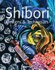 [Download] Shibori Designs   Techniques For Ipad (jitrebook) Tags: download shibori designs