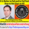 480: It Is Better to Fail and to Fail Fast than to Not Start at All with Richard Silk Founder and Owner of Gather Digital Ltd (The Entrepreneur Way) Tags: business entrepreneurship theentrepreneurway entrepreneur entrepreneurism entrepreneurial startup smallbusiness sme businessenterprise businessfounder businessowner richardsilk gatherdigital gatherdigitalltd marketing digitalmarketing digitalagency marketingbusiness businessmarketing marketingcompany marketingbusinessindustry marketingfirm digitalmarketingbusiness digitalbusinessmarketing digitalmarketingcompany digitalmarketingindustry digitalmarketingfirm