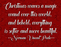 Christmas Waves a Magic Wand 5 (Javcon117*) Tags: javcon117 illustration quote saying text words typography frostphotos christmas waves magic wand norman vincent peale over world behold everything softer more beautiful red black candy cane festive xmas holiday playful whimsical