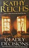 Deadly Decisions - Kathy Reichs (Clarice.Asquith) Tags: book cover kathy reichs temperance brennan paperbacl