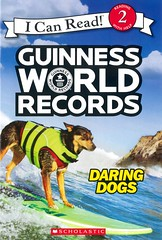 Guinness World Records:  Daring Dogs (Vernon Barford School Library) Tags: carimeister cari meister guinnessworldrecords guinness world records worldrecords icanread dog dogs pet pets animal animals curiositiesandwonders readinglevel grade2 rl2 quick read reads quickread quickreads qr vernon barford library libraries new recent book books reading junior high middle school vernonbarford nonfiction paperback paperbacks softcover softcovers covers cover bookcover bookcovers series reader readers readingmaterials readingmaterial 9781338193473