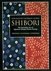 Download   Shibori: The Inventive Art of Japanese Shaped Resist Dyeing Pre Order (ebooksalesPIWPL5LTKEVSVHB) Tags: download shibori the