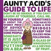 Download [PDF]  Aunty Acid s Guide to Life For Kindle (ebook onlineQWMY7CT7E7AE6SZLPIKT23BR5R) Tags: download pdf aunty
