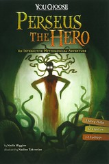 Perseus the Hero:  an Interactive Mythological Adventure (Vernon Barford School Library) Tags: nadiahiggins nadia higgins nadinetakvorian nadine takvorian plotyourownstory youchoose chooseyourownadventure interactiveadventure vernon barford library libraries new recent book books read reading reads junior high middle vernonbarford fiction fictional novel novels paperback paperbacks softcover softcovers covers cover bookcover bookcovers greekmythology greek mythology myths heroes 9781491481172 perseus
