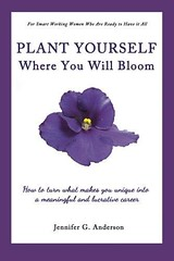 PDF Plant Yourself Where You Will Bloom: How to Turn What Makes You Unique into a Meaningful and (piknogadra ebook) Tags: pdf plant yourself