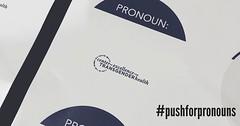 #NTHS2017 #PushForPronouns 👍#TransRespect