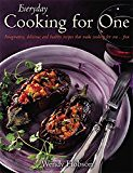Everyday Cooking For One: Imaginative, Delicious and Healthy Recipes That Make Cooking for One ... Fun (trolleytrends) Tags: cooking delicious everyday healthy imaginative make recipes
