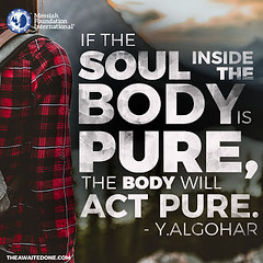 Quote of the Day: If The Soul... (Mehdi/Messiah Foundation International) Tags: awakening body quote quotes soul spiritual spirituality wisdom younusalgohar