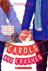 Carols and Crushes (Vernon Barford School Library) Tags: natalieblitt natalie blitt realisticfiction realistic fiction concerts music middleschool middleschools juniorhighschool juniorhighschools juniorhigh school schools student students friendship holiday holidays christmas vernon barford library libraries new recent book books read reading reads junior high middle vernonbarford fictional novel novels paperback paperbacks softcover softcovers covers cover bookcover bookcovers 9781338087802