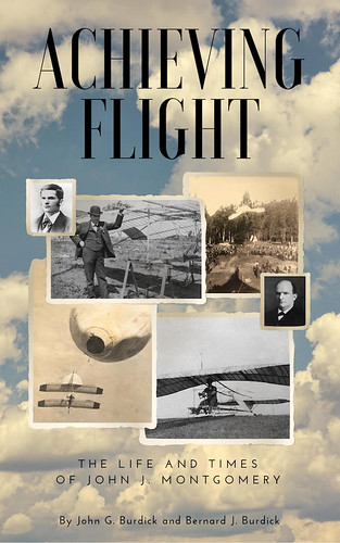 Achieving Flight: The Life and Times of John J. Montgomery