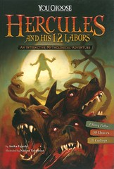 Hercules and His 12 Labors:  an Interactive Mythological Adventure (Vernon Barford School Library) Tags: anikafajardo anika fajardo nadinetakvorian nadine takvorian plotyourownstory youchoose chooseyourownadventure interactiveadventure vernon barford library libraries new recent book books read reading reads junior high middle vernonbarford fiction fictional novel novels paperback paperbacks softcover softcovers covers cover bookcover bookcovers hercules greekmythology greek mythology myths heroes 9781491481165