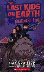 The Last Kids on Earth and the Nightmare King (Vernon Barford School Library) Tags: maxbrallier max brallier douglasholgate douglas holgate lastkidsonearth 3 three humour humor humorous friendship monsters survival vernon barford library libraries new recent book books read reading reads junior high middle school vernonbarford fiction fictional novel novels hardcover hard cover hardcovers covers bookcover bookcovers paperoverboard pob