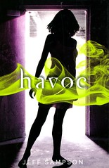 Havoc : a Deviants Novel (Vernon Barford School Library) Tags: jeffsampson jeff sampson thriller thrillers youngadult youngadultfiction ya deviants deviant paranormal supernatural friendship geneticengineering sciencefiction werewolves vernon barford library libraries new recent book books read reading reads junior high middle school vernonbarford fiction fictional novel novels hardcover hard cover hardcovers covers bookcover bookcovers 9780061992780