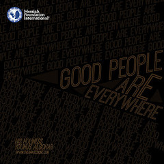 Quote of the Day: Good People... (Mehdi/Messiah Foundation International) Tags: english enlightened gente good goodpeople lifelessons quote quoteoftheday quotes realtalk spanish spirituality truth younusalgohar