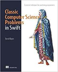 Best PDF Classic Computer Science Problems in Swift - Unlimed acces book - By Assoc Prof David Kopec (Health, Fitness) Tags: best pdf classic computer science problems swift unlimed acces book by assoc prof david kopec