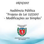 Audiência Pública sobre o Projeto de Lei 557/2017 - modificações ao Simples