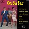 Cha Cha Boys - Cha Cha Boys 10'' (oopswhoops) Tags: vinyl album 10inch 10 mambo chacha afrocuban chachaboys