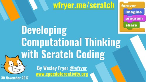 Developing Computational Thinking with S by Wesley Fryer, on Flickr