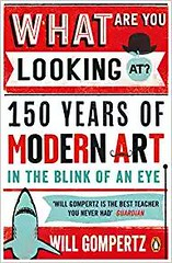 Read PDF What Are You Looking At?: 150 Years of Modern Art in the Blink of an Eye -  Unlimed acces book - By Will Gompertz (health books) Tags: read pdf what are you looking at 150 years modern art blink an eye unlimed acces by will gompertz derek