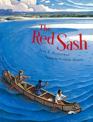 The Red Sash (Vernon Barford School Library) Tags: jeanependziwol jean e pendziwol nicholasdebon nicholas debon metis fortwilliam voyageur furtraders frontierandpioneerlife historicalfiction history historical fiction rescues fnmi firstnations nativepeople nativepeoples native aboriginal picturebooks picturebooksforchildren quick read reads quickread quickreads qr vernon barford library libraries new recent book books reading junior high middle vernonbarford fictional novel novels paperback paperbacks softcover softcovers covers cover bookcover bookcovers 9781773061399