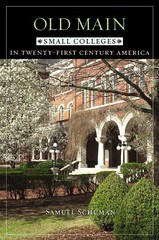 [EBOOK] DOWNLOAD Old Main: Small Colleges in Twenty-First Century America ONLINE (BOOKSYZQYYBCAE) Tags: ebook download old