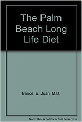 Unlimited Ebook The Palm Beach Long Life Diet -  [FREE] Registrer - By E. Joan, M.D. Barice (amezing book) Tags: palm bch long diet