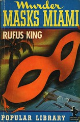 Popular Library 22 - Rufus King - Murder Masks Miami (swallace99) Tags: popularlibrary vintage 40s murder mystery paperback hlawrencehoffman