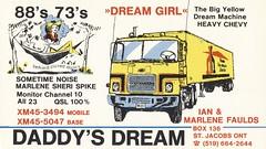 St. Jacobs Printery: Daddy's Dream & Dream Girl - St. Jacobs, Ontario (73sand88s by Cardboard America) Tags: vintage qsl qslcard cbradio cb sleeping ontario stjacobs semi