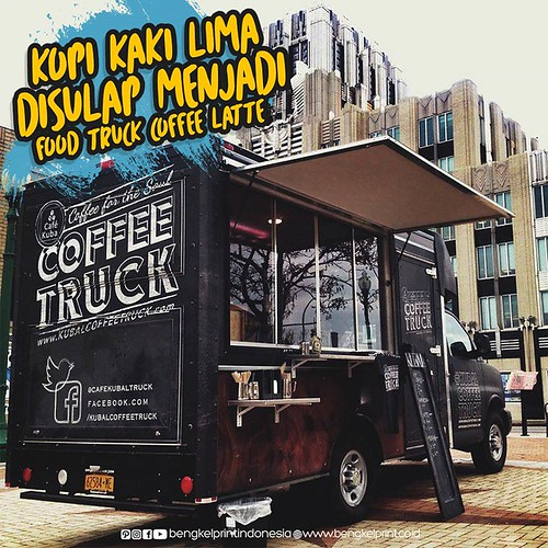 Kopi Kaki Lima Disulap Menjadi Food Truck Coffe Latte