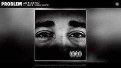 Problem ft. Neyo & Terrace Martin - Ain't Like You (AUDIO) (newmusicsingles) Tags: problem ft neyo terrace martin aint like you audio