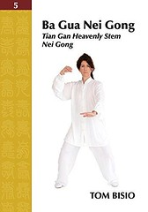 PDF Ba Gua Nei Gong Volume 5: Tian Gan Heavenly Stem Nei Gong For Ipad (jispufemlo ebook) Tags: pdf gua nei