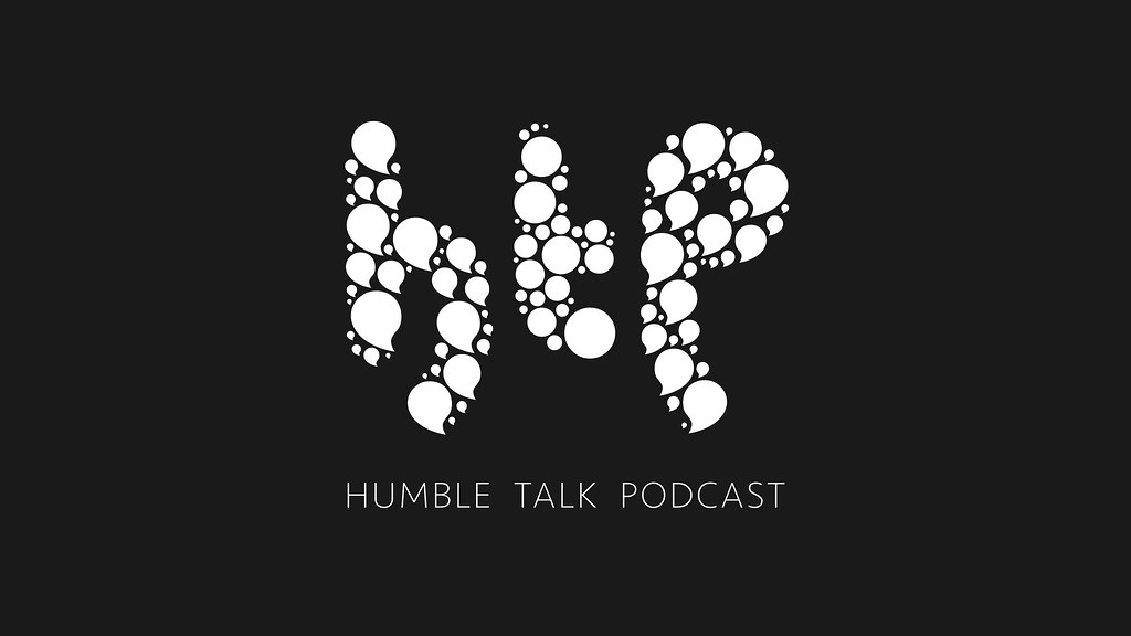 Welcome to Humble Talk Podcast
