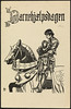 Barnehjælpsdagen (National Library of Norway) Tags: nasjonalbiblioteket nationallibraryofnorway postkort postcards barnehjelpsdagen barnasdag childrensday riddere barn children