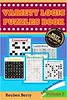 [Free] Donwload Variety Logic Puzzles Book: Fall Brain Games(Wordsearch, Domino, LadderWord, Minesweeper, Crossword) to Keep Your Brain Healthy Every Day(Volume 2) -  For Ipad - By Reuben Berry (unlimited book) Tags: freedonwloadvarietylogicpuzzlesbookfallbraingameswordsearch domino ladderword minesweeper crosswordtokeepyourbrainhealthyeverydayvolume2foripadbyreubenberry