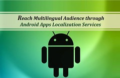 Reach Multilingual Audience through Android Apps Localization Services. (laurajtales) Tags: wordpress app web software