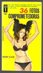 "1964 - 36 Fotos Comprometedoras / Nobody Loves a Loser - Henry Kane (""The Brazilian 8 Track Museum"") Tags: alceu massini vintage collection pulp fiction noir novel sexy art cover pin up editormex ediex pete chambers"