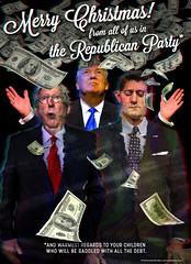 A Xmas Card from the GOP (outtacontext) Tags: gop trump poster taxbill politics washingtondc mitchmcconnell paulryan republicanparty