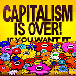 Capitalism is Over if You Want It thumbnail