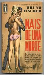 """1965 - Mais De Uma Morte / More Deaths Than One - Bruno Fischer - sexy cover by Ronaldo Graça (""""The Brazilian 8 Track Museum"""") Tags: alceu massini vintage collection pulp fiction noir novel livro de bolso sexy cover editormex blond ben helm"""