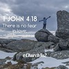 "1 John 4-18 ""There is no fear in love;"" (@CHURCH4U2) Tags: all bible verse pic ifttt instagram"