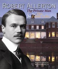 Robert H. Allerton Bookcover by Burgin & Holtz 2009 (RLWisegarver) Tags: piatt county history monticello illinois usa il