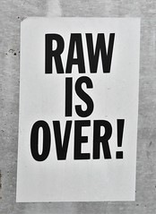 Raw is Over (rabidscottsman) Tags: scotthendersonphotography graffiti sticker sign vandalism rawisover vancouver bc britishcolumbia canada travel internationaltravel socialmedia blackandwhite nikon d7100 nikond7100 nikkor nikkor70200f28vrii