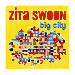 2007_Zita_Swoon_Big City_2007 (Marc Wathieu) Tags: rock pop vinyl cover record sleeve music belgium belgië coverart belgique pochette cd indie artwork vinylcover sleevedesign