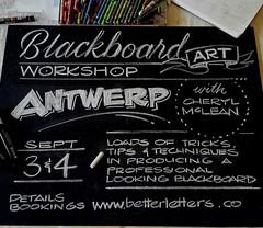 2016-09-03-Blackboard-Art-Antwerp (betterletters) Tags: betterletters workshops workshop advertising blackboard blackboards chalkboard chalkboards blackboardart cherylmclean lettering design layout illustration pictorial