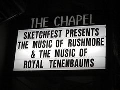 The Chapel marquee (michaelz1) Tags: livemusic thechapel sanfrancisco sfsketchfest royaltenanbaums soundtrack marquee
