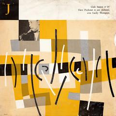 Dave Pochonet et son Orchestre avec Lucky Thompson - Club session n° IV (oopswhoops) Tags: vinyl album french jazz hardbop saxophone pochonet thompson